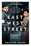 East West Street: Winner of the Baillie Gifford Prize: Non-fiction Book of the Year 2017