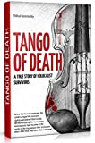 Tango of Death. A True Story of a Holocaust Survivors: Historical Book for Adults and Teens (WW2. Jewish Holocaust Fiction 1) (English Edition)