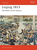 Leipzig 1813: The Battle of the Nations (Campaign, Band 25)